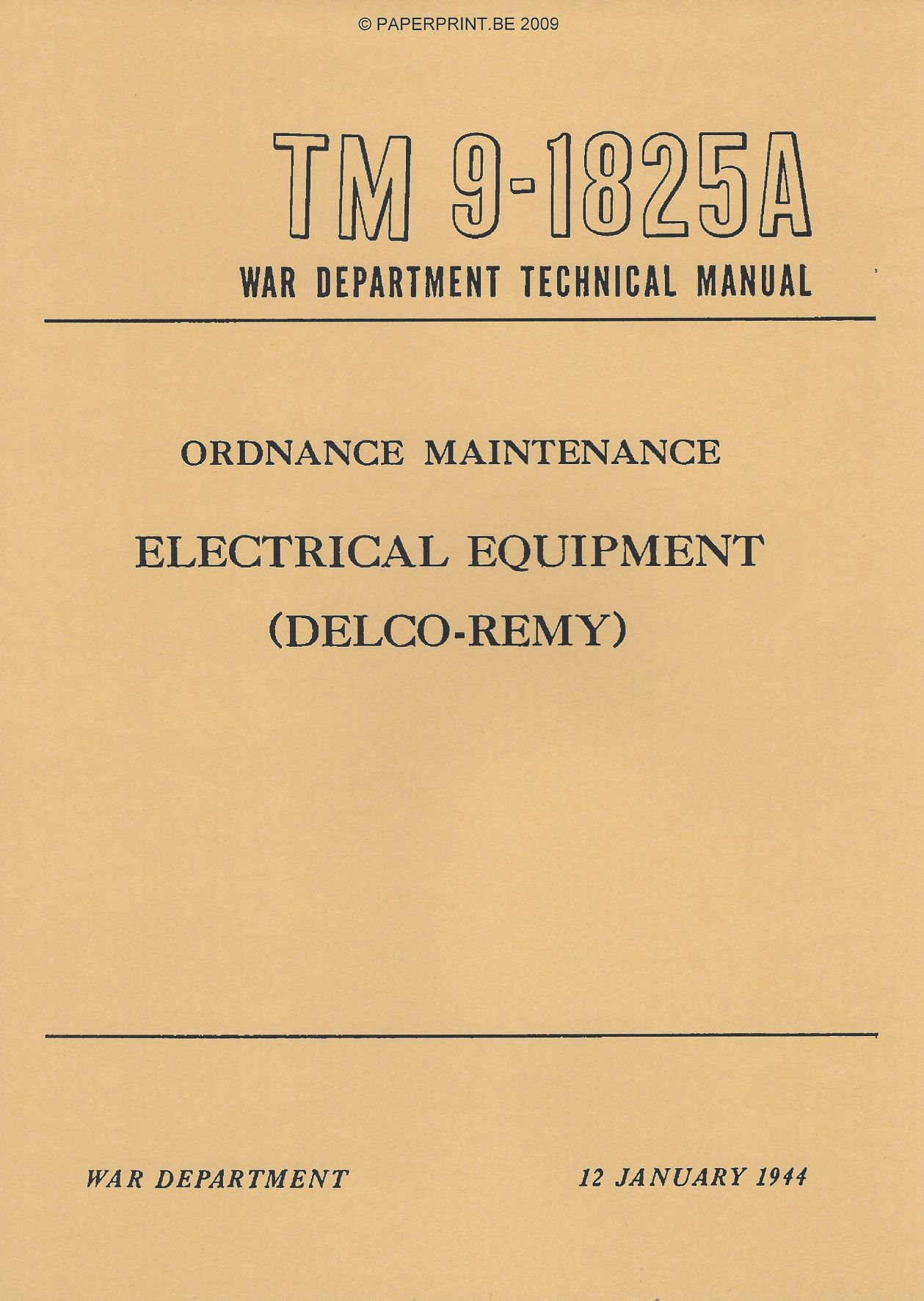 TM 9-1825A US ELECTRICAL EQUIPMENT (DELCO-REMY)